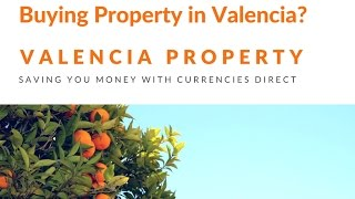 Valencia Property's Currency Partner Currencies Direct