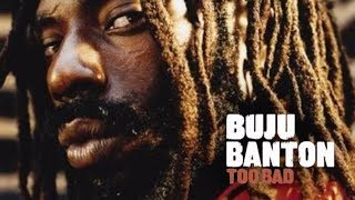 Buju Banton - Too Bad