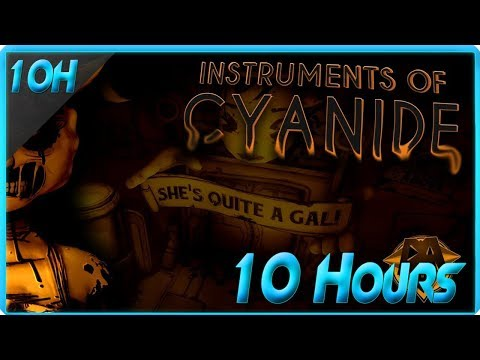BENDY CHAPTER 3 SONG (INSTRUMENTS OF CYANIDE FT. CALEB HYLES & CHI - CHI) - DAGames (10 Hours)
