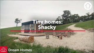 A Tiny Dream Home: Shacky