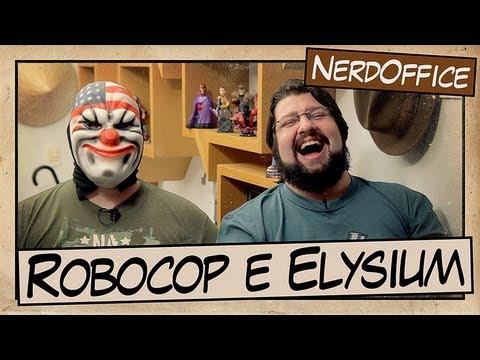 Robocop e Elysium (Alice Braga e Wagner Moura)   Nerdoffice S04E35