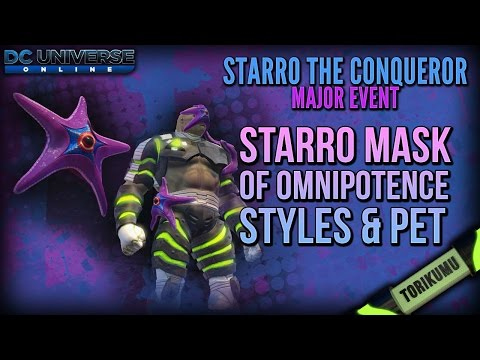 DCUO: Starro Mask of Omnipotence, Asteroidea Styles and Starro Pet Trinket