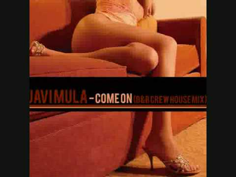 Javi Mula Come On (BB crew House-electro Mix)