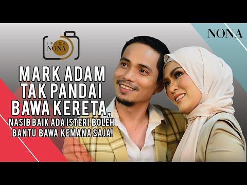 Mark Adam Tak Pandai Bawa Kereta, Nasib Baik Ada Isteri Boleh Bantu Bawa Kemana Saja!