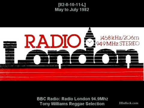 [82 8-11-L] Radio London Tony Williams Reggae ~ May-July 1982 ~ BBC Radio