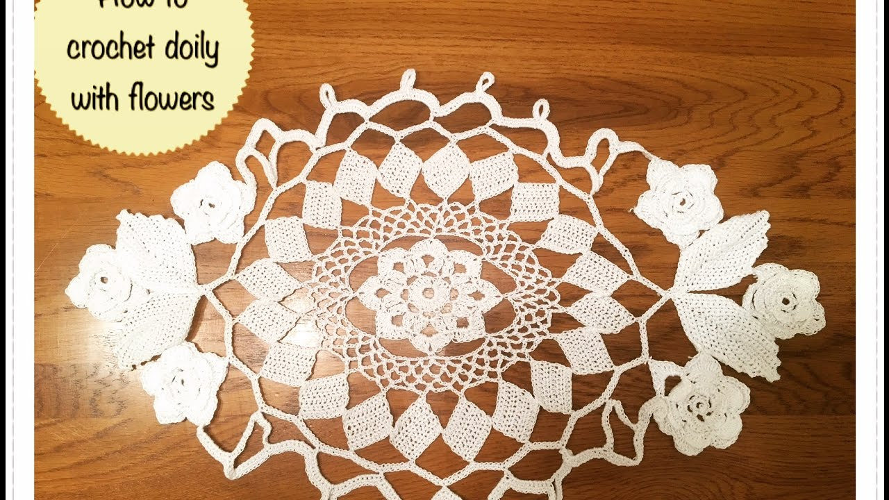 How To Crochet Doily With Flowers Youtube