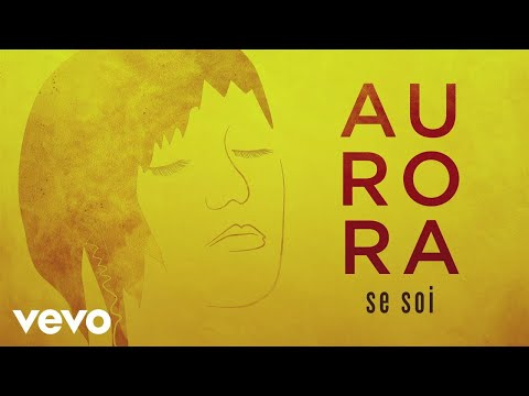 Aurora - Se soi (Lyrics Video)