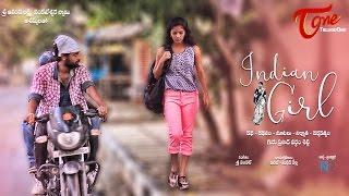 Indian Girl | Latest Telugu Short Film 2016 | By Guru Prasad Vardham Setti