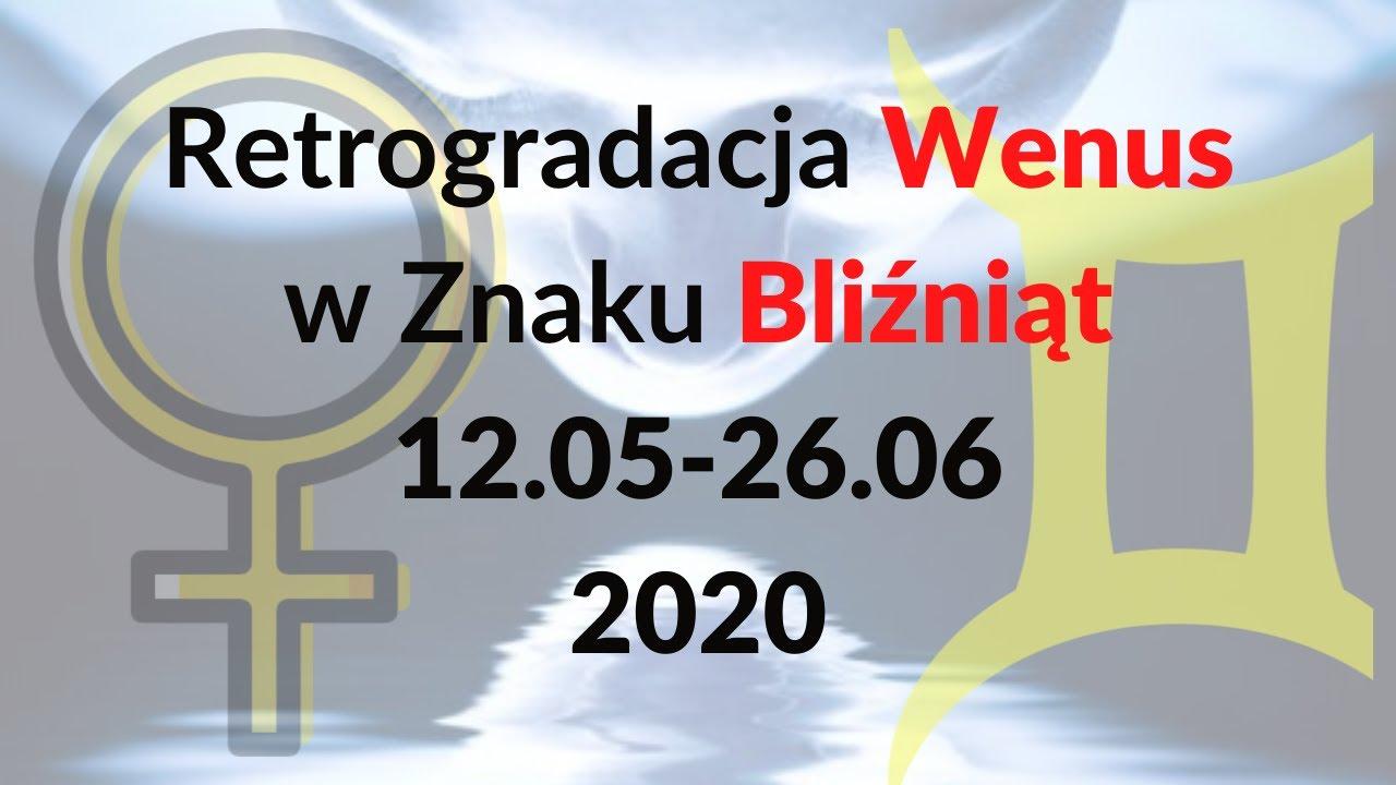 Retrogradacja Wenus w Znaku Bliźniąt. (12.05-26.06)