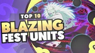 Top 10 BEST BLAZING FEST UNITS IN NARUTO BLAZING!