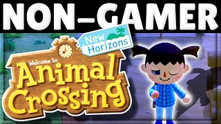 What is Animal Crossing (New Horizons) like if you're NOT a Gamer?!