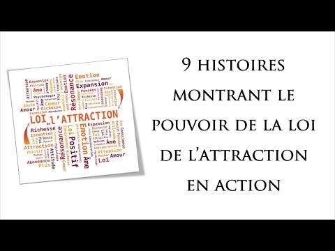 9 HISTOIRES montrant le pouvoir de LA LOI D'ATTRACTION en action