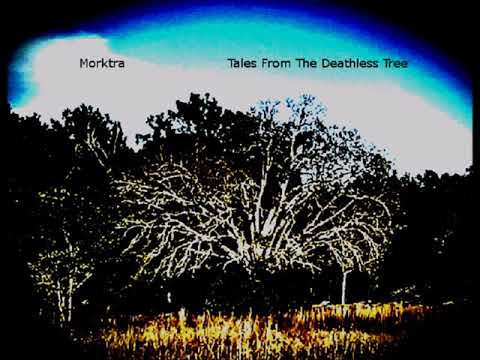Morktra - We Are Oblivion (From the 1st album Tales From The Deathless Tree)