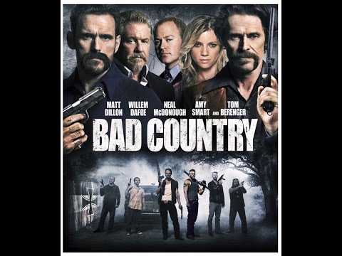 Bad Country 2014 【HD】✪✪✪ Matt Dillon, Willem Dafoe, Neal McDonough