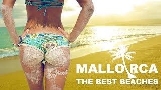 ➓ MALLORCA THE BEST BEACHES IN THE ISLAND 2017 TOP 10