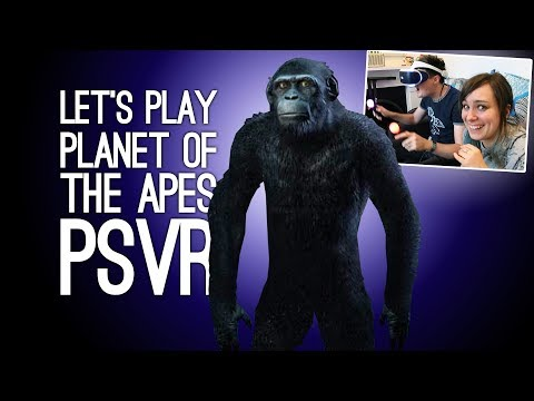 Planet of the Apes PSVR Gameplay: Let's Play Crisis on the Planet of the Apes VR - LUKE'S APE ESCAPE