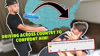 Driving Across The Country To CONFRONT MY BIGGEST HATER...