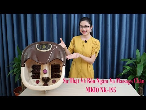 Sự thật về bồn (chậu) ngâm và massage chân hồng ngoại Nikio NK-195 đến từ Nhật Bản - P1