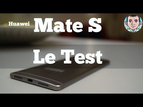 Huawei Mate S: Le Test en Français - TECH TRIBU