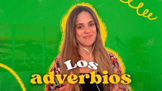 Spanish Grammar: The adverbs. | Learn Spanish with María