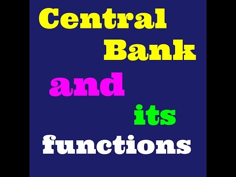 Central Bank and its functions (class Xll Economics)