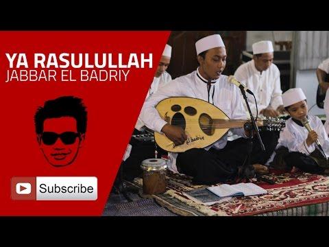 Ya Rasulullah - Jabbar El Badriy (Musik Gambus)