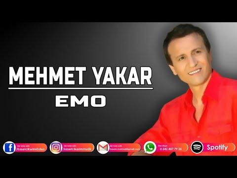 MEHMET YAKAR - EMO
