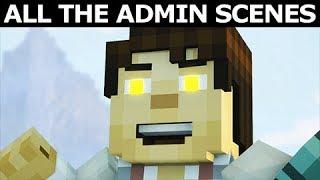 All The Admin Scenes - Minecraft: Story Mode Season 2 Episode 3: Jailhouse Block