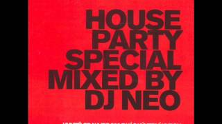 HOUSE PARTY SPECIAL MIXED BY DJ NEO Full Album