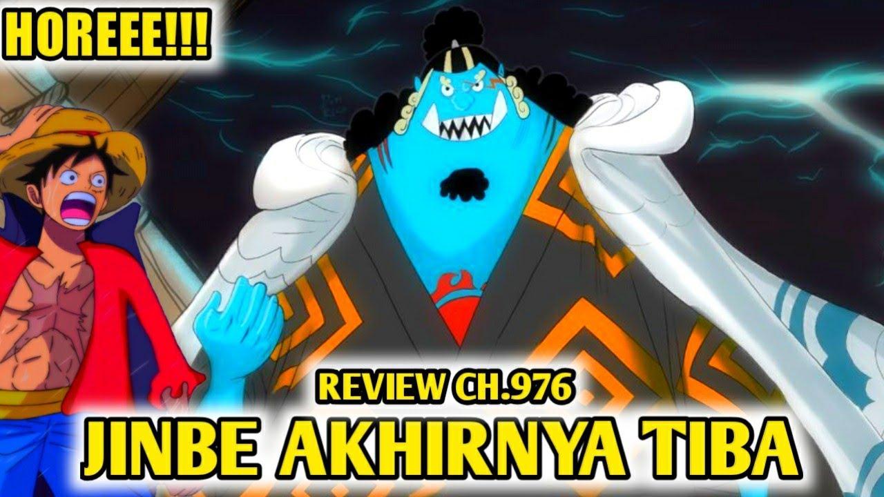 AKHIRNYA!!! JINBE SANG KSATRIA LAUT TELAH TIBA DI WANO (Review CH.976)
