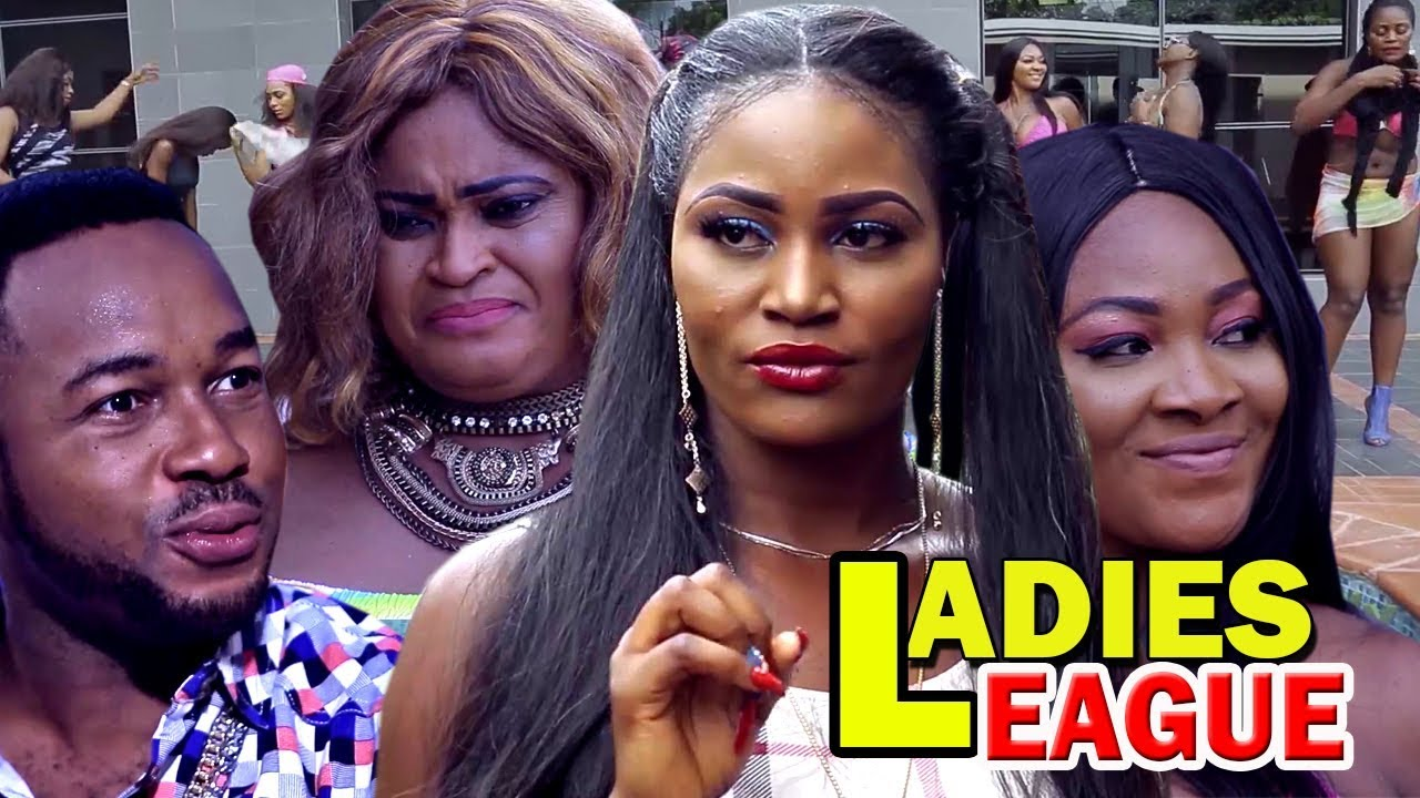 Download Ladies League Season 1&2 (Chizzy Alichi) 2019 Latest Nigerian Nollywood Movie
