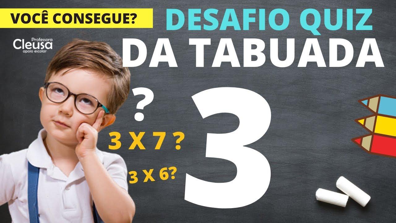 QUIZ DA TABUADA DO 3 - DESAFIO MATEMÁTICA - REFORÇO ONLINE