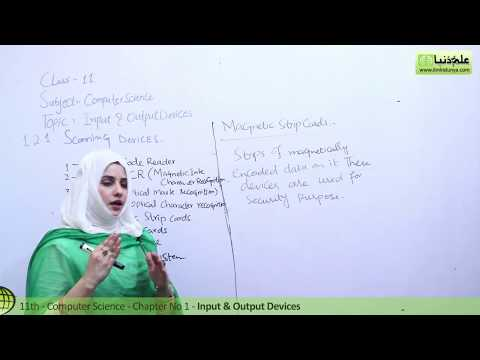 Scanning Devices - Computer Science Ch 1 Basics of Information Technology - ICS/FSC Part 1