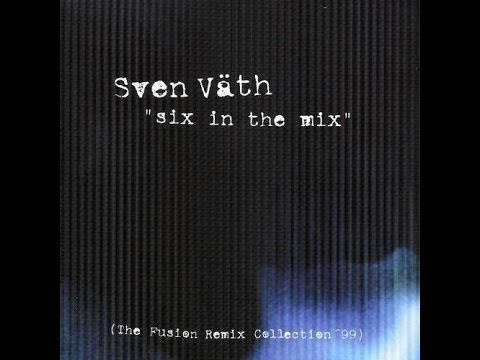 Sven Väth - In The Mix - The Sound Of The 13th Season