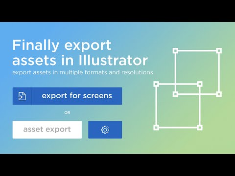 Illustrator Tutorial: Export assets with multiple formats / resolutions