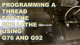 CNC LATHE PROGRAMMING - SINGLE POINT THREADING