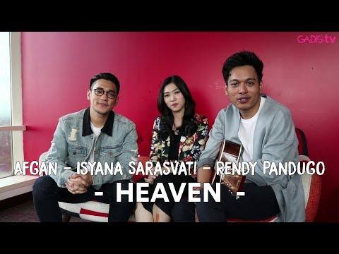 Afgan, Isyana Sarasvati Dan Rendy Pandugo - Heaven (Live for GADISmagz)