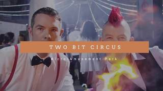 Two Bit Circus, LA's First Micro-Amusement Park in Downtown Los Angeles