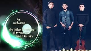 Sukran Abdullayev ft Yaqub Yaqubzade - Şair ona menden danis  (Music)
