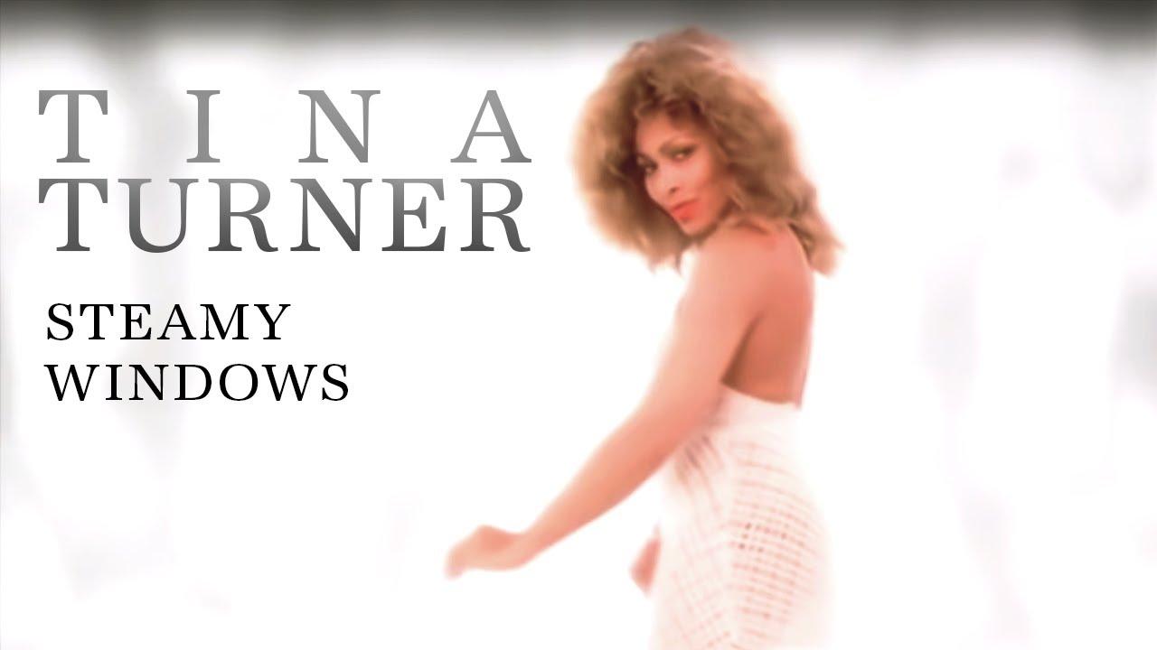 Tina Turner Steamy Windows
