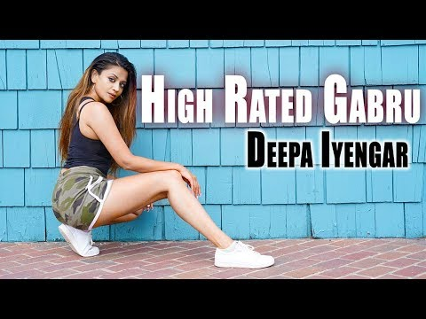 High Rated Gabru - Guru Randhawa | Nawabzaade | Deepa Iyengar - Dance Choreography