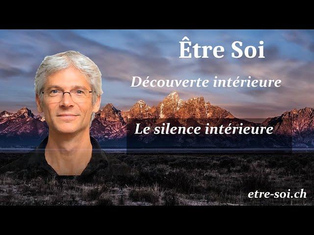 Qu'est-ce que le silence intérieur ?