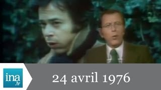 20h Antenne 2 du 24 avril 1976 - Archive INA