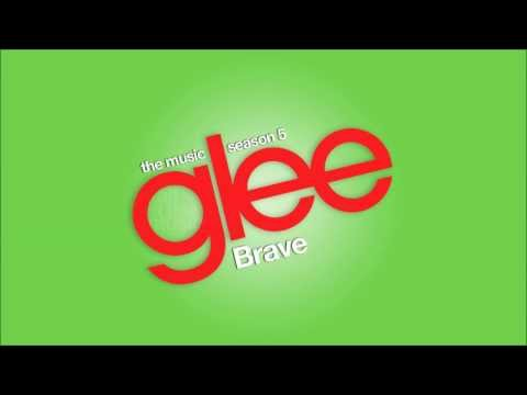 Brave | Glee [HD FULL STUDIO]