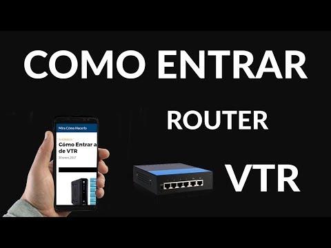 Cómo Entrar al Router de VTR