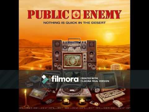 Public Enemy - Nothing Is Quick In The Desert [Full Album]