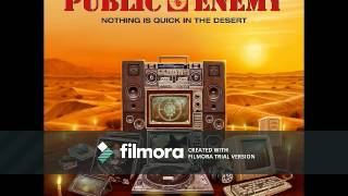 Download Public Enemy - Nothing Is Quick In The Desert [Full Album] MP3 song and Music Video