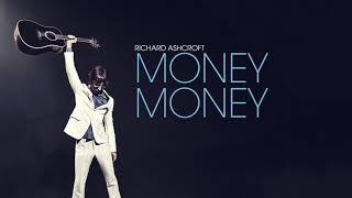 Richard Ashcroft - Money Money (Official Audio)