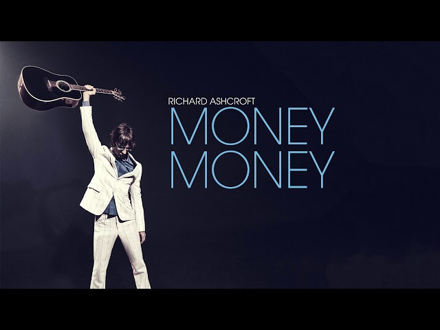 Richard Ashcroft - Money Money (Official Audio)