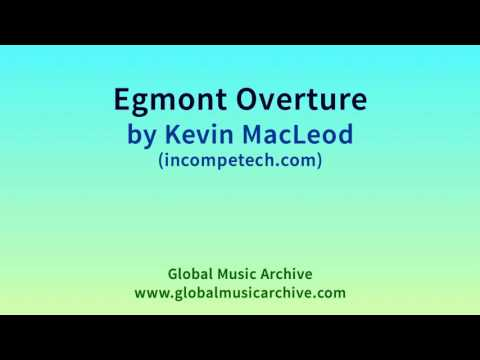 Egmont Overture by Kevin MacLeod 1 HOUR